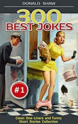 Please note: This book is NOT FOR KIDS.Looking for Something New and Really Funny?Imagine you can get it with JUST ONE CLICK!Yes, this is a JOKE BOOK of your dreams. Vol.1 of the Donald's Humor Factory series.This super funny adult joke book is free ...