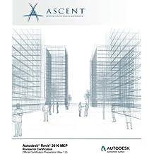 Autodesk Revit 2016 MEP: Review for Certification