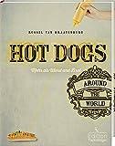 Hot Dogs around the World - mehr als Wurst und Brot - Russel van Kraayenburg