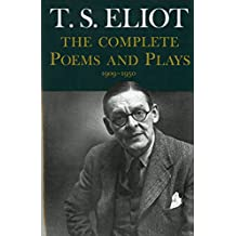 Complete Poems and Plays: 1909-1950