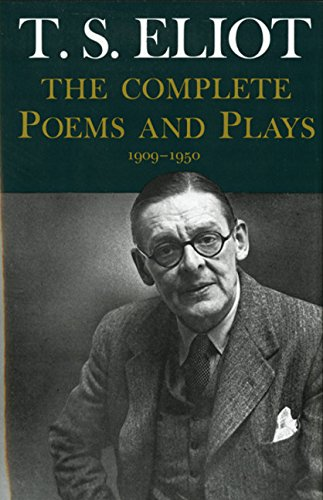 Complete Poems and Plays,: 1909-1950