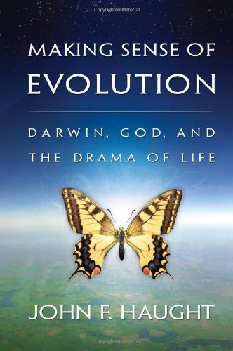 Making Sense of Evolution Darwin, God, and the Drama of Life by Haught, John F. ( AUTHOR ) Mar-01-2010 Paperback