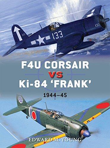 "F4U Corsair vs Ki-84 ""Frank"": Pacific Theater 1945 (Duel, Band 73)"