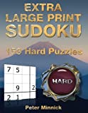 Extra Large Print Sudoku 9 x 9: 150 Hard Puzzles: Volume 14 (Extra Large Print Sudoku Books)
