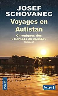 Voyages en Autistan : Chroniques des Carnets du monde par Josef Schovanec