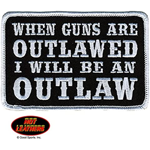 Hot Leathers, WHEN GUNS ARE OUTLAWED, I WILL BE AN OUTLAW, High Thread Iron-On / Saw-On Rayon PATCH - 4