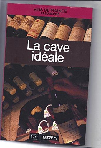 La cave idéale