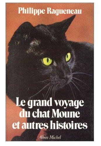 Le Grand Voyage du chat Moune (POD)