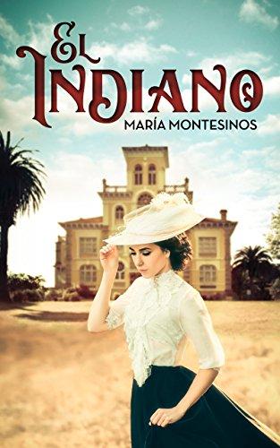 El Indiano por María Montesinos