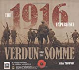 Front cover for the book The 1916 Experience: Verdun and the Somme (Imperial War Museum) by Julian Thompson
