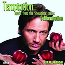"Temptation: Music from the Showtime Series ""Californication"", First Season"