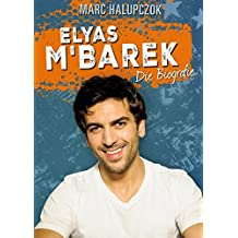 Elyas M'Barek: Das ultimative Fanbuch