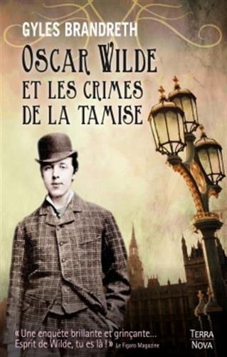 Oscar Wilde et l'assassin de la Tamise