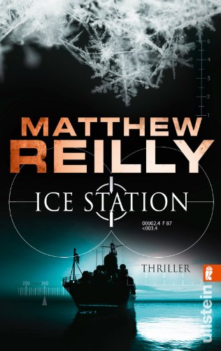 Download Ice Station: Thriller (Ein Scarecrow-Thriller, Band 1)