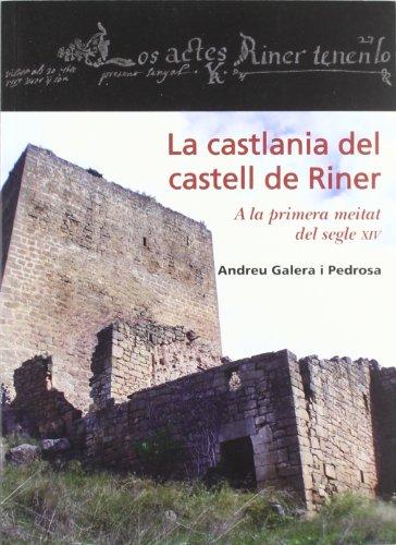 Portada del libro Castlania del castell de Riner, La (Estudis i Textos del Solsonès)