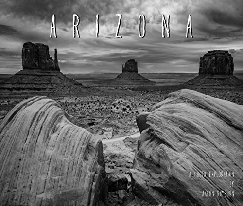 arizona-a-photo-exploration-english-edition