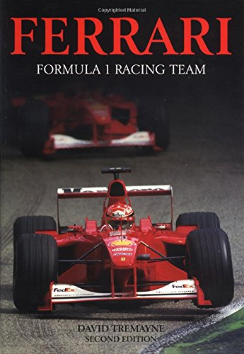 Ferrari: Formula 1 Racing Team (Formula One racing teams) por David Tremayne