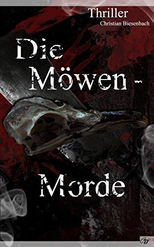 Buchseite und Rezensionen zu 'Die Möwenmorde (Möwennest-Reihe 4)' von Christian Biesenbach