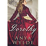 Dorothy ( A Madcap Regency Romance ) (The Fairweather Sisters Book 3) (English Edition)