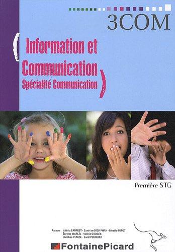 Information et communication spécialité communication 1e STG