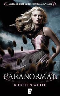 Paranormal par Kiersten White