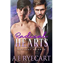 Radical Hearts (Deviant Hearts Book 2)