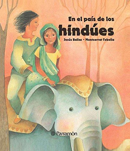 Hindúes (En el país de los) por Jesús Ballaz