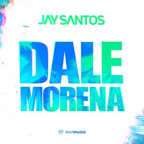 Dale Morena (Radio Edit)