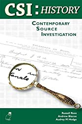 CSI: History: Contemporary Source Investigation