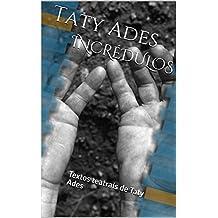 INCRÉDULOS: Textos teatrais de Taty Ades (Portuguese Edition)