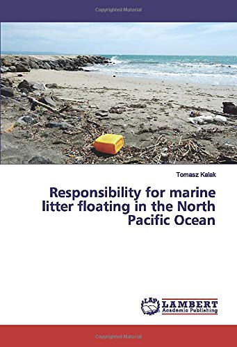 Responsibility for marine litter floating in the North Pacific Ocean (Great Pacific Garbage Patch)