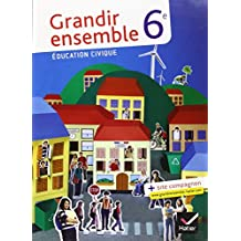 Education civique 6e Grandir ensemble