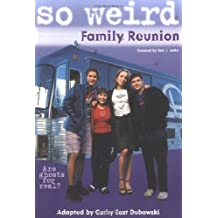 Family Reunion (So Weird, 1) by Dubowski, Cathy East (1900) Mass Market Paperback