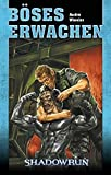 André Wiesler: Shadowrun - Böses Erwachen