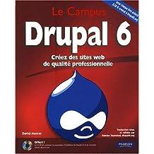 Drupal 6 - Créez des sites web de qualité professionnel