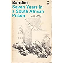 Bandiet: Seven Years in a South African Prison (African Writers Series)