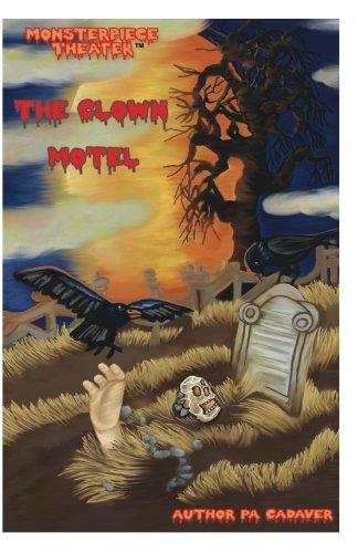 the-clown-motel-volume-1-monsterpiece-theater