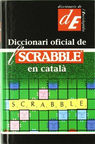 Diccionari oficial de l'Scrabble en català (Diccionaris Complementaris) por Lluís de Yzaguirre i Maura