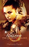 Unseen (The Elements Trilogy) by Melissa Pearl