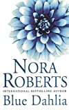 Blue Dahlia: Number 1 in series (In the Garden Trilogy)