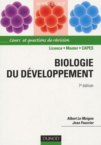 Biologie du dveloppement de Albert Le Moigne (17 juin 2009) Broch