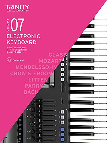 Trinity College London Electronic Keyboard Exam Pieces & Technical Work 2019-2022: Grade 7