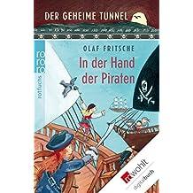 Der geheime Tunnel: In der Hand der Piraten