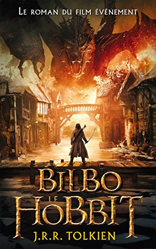 Bilbo le hobbit - édition texte intégral avec l'affiche du film 3 en couverture