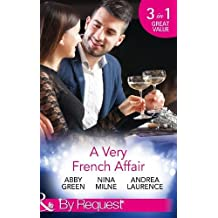 A Very French Affair: Bought for the Frenchman's Pleasure / Breaking the Boss's Rules / Her Secret Husband