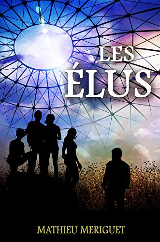 Les Élus: un thriller captivant (French Edition)