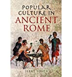 [( Popular Culture in Ancient Rome )] [by: Jerry Toner] [Dec-2009]