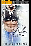 False Start (Eastshore Tigers Book 2) (English Edition)