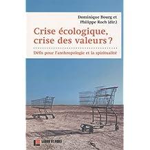 Crise écologique, crise des valeurs ? : Défis pour l'anthropologie et la spiritualité