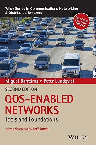 QOS-Enabled Networks (Wiley Series on Communications Networking and Distributed Systems)